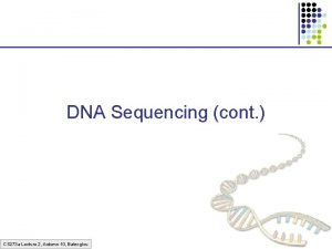 DNA Sequencing cont CS 273 a Lecture 2