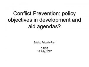 Conflict Prevention policy objectives in development and aid
