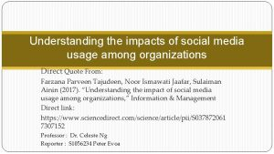 Understanding the impacts of social media usage among