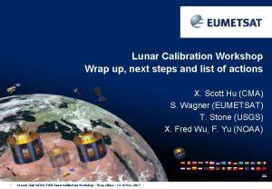 Lunar Calibration Workshop Wrap up next steps and