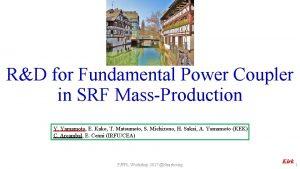 RD for Fundamental Power Coupler in SRF MassProduction