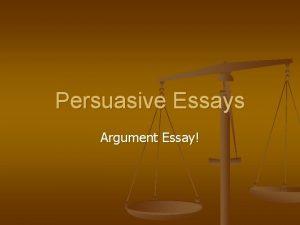 Persuasive Essays Argument Essay Persuasive Essay n n