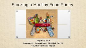 Stocking a Healthy Food Pantry August 22 2019