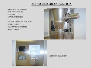 FLUID BED GRANULATION MANUFACTURER GLATT AG TYPE WSTCD