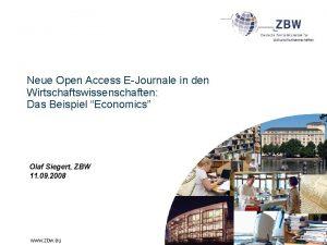 Neue Open Access EJournale in den Wirtschaftswissenschaften Das