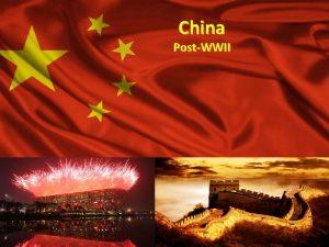 China PostWWII CHINESE COMMUNIST REVOLUTION Chinese Civil War