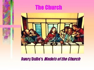 The Church Avery Dulles Models of the Church
