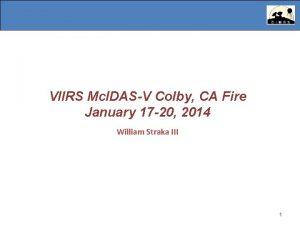VIIRS Mc IDASV Colby CA Fire January 17