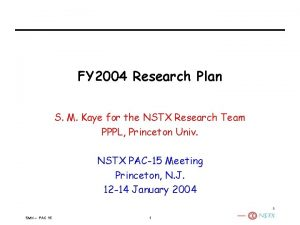 FY 2004 Research Plan S M Kaye for