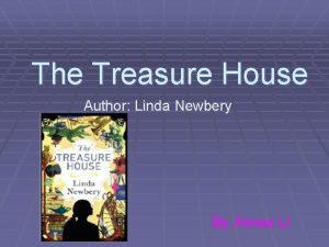 The Treasure House Author Linda Newbery By Aimee