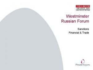 Westminster Russian Forum Sanctions Financial Trade Sanctions overview