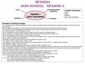 SPANISH HIGH SCHOOL SPANISH II Rewriting Spanish sentences
