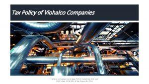 Tax Policy of Viohalco Companies Viohalco companies tax