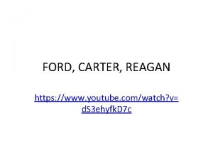 FORD CARTER REAGAN https www youtube comwatch v