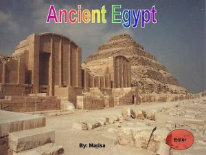 Enter By Marisa Ancient Egypt Nile River Saqqara