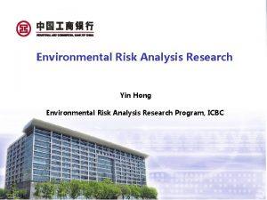 Environmental Risk Analysis Research Yin Hong Environmental Risk