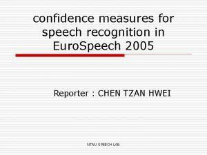 confidence measures for speech recognition in Euro Speech