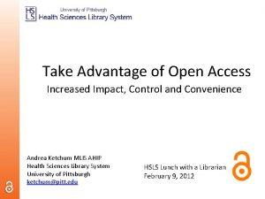 Take Advantage of Open Access Increased Impact Control