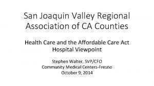 San Joaquin Valley Regional Association of CA Counties