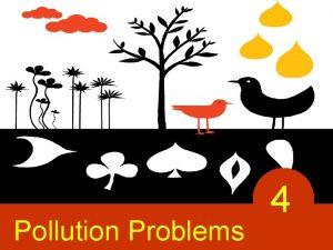 Pollution Problems 4 2007 Thomson SouthWestern 2007 Thomson
