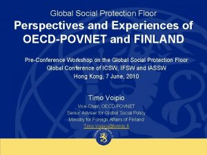 Global Social Protection Floor Perspectives and Experiences of