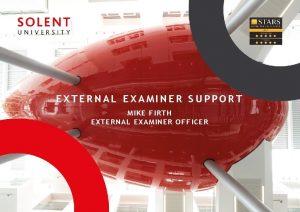 EXTERNAL EXAMINER SUPPORT MIKE FIRTH EXTERN AL EXAMINER