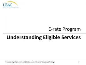 Erate Program Understanding Eligible Services I 2013 Schools