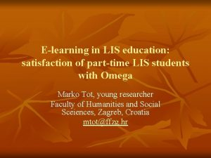 Elearning in LIS education satisfaction of parttime LIS