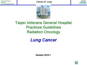 Taipei VGH Practice Guidelines Oncology Guidelines Index Cancer