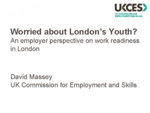 Worried about Londons Youth An employer perspective on