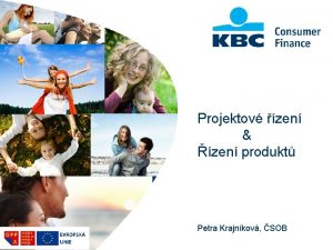 Projektov zen zen produkt Petra Krajnkov SOB Agenda