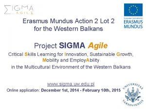 Erasmus Mundus Action 2 Lot 2 for the