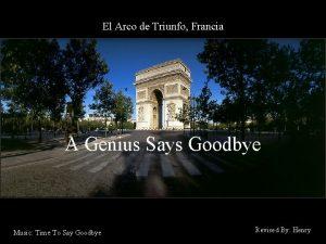El Arco de Triunfo Francia A Genius Says
