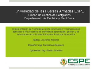 Universidad de las Fuerzas Armadas ESPE Unidad de
