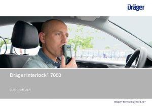 Drger Interlock 7000 BUS COMPANY Drger Interlock 7000