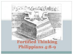 Fortified Thinking Philippians 4 8 9 Philippians 4