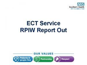 ECT Service RPIW Report Out Report Out Presentation