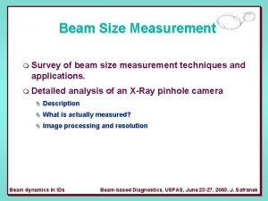 Beam Size Measurement m Survey of beam size