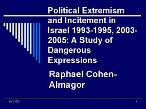 Political Extremism and Incitement in Israel 1993 1995