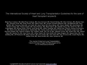 The International Society of Heart and Lung Transplantation