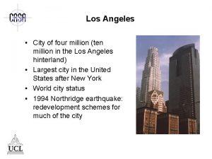 Los Angeles City of four million ten million