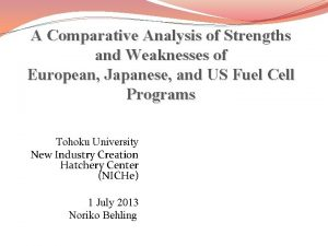 A Comparative Analysis of Strengths and Weaknesses of