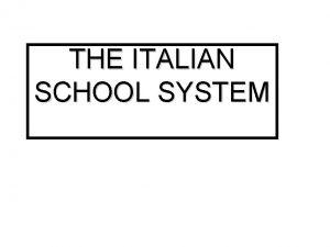 THE ITALIAN SCHOOL SYSTEM PRESCHOOL EDUCATION PREKINDERGARTEN SCHOOLfrom