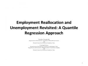 Employment Reallocation and Unemployment Revisited A Quantile Regression