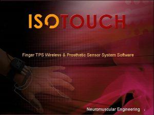 Finger TPS Wireless Prosthetic Sensor System Software Neuromuscular