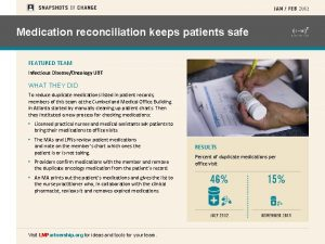 Medication reconciliation keeps patients safe FEATURED TEAM Infectious