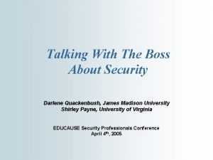 Talking With The Boss About Security Darlene Quackenbush