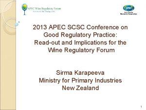 2013 APEC SCSC Conference on Good Regulatory Practice