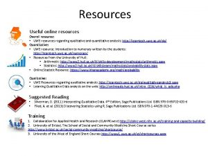 Resources Useful online resources Overall resource UWE resources