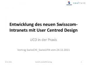 Entwicklung des neuen Swisscom Intranets mit User Centred